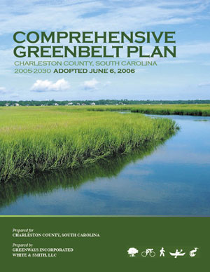 Comprehensive Greenbelt Plan - Charleston County South Carolina - 2005-2030 - Adopted June 6, 2006